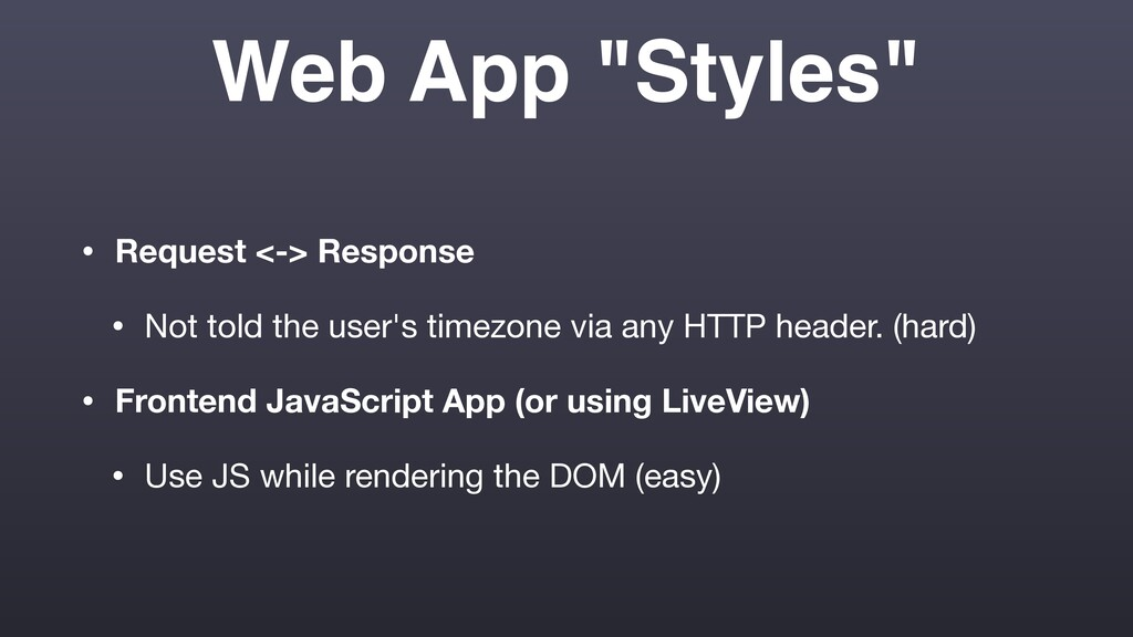 "Web App ""Styles"" • Request <-> Response • Not t..."