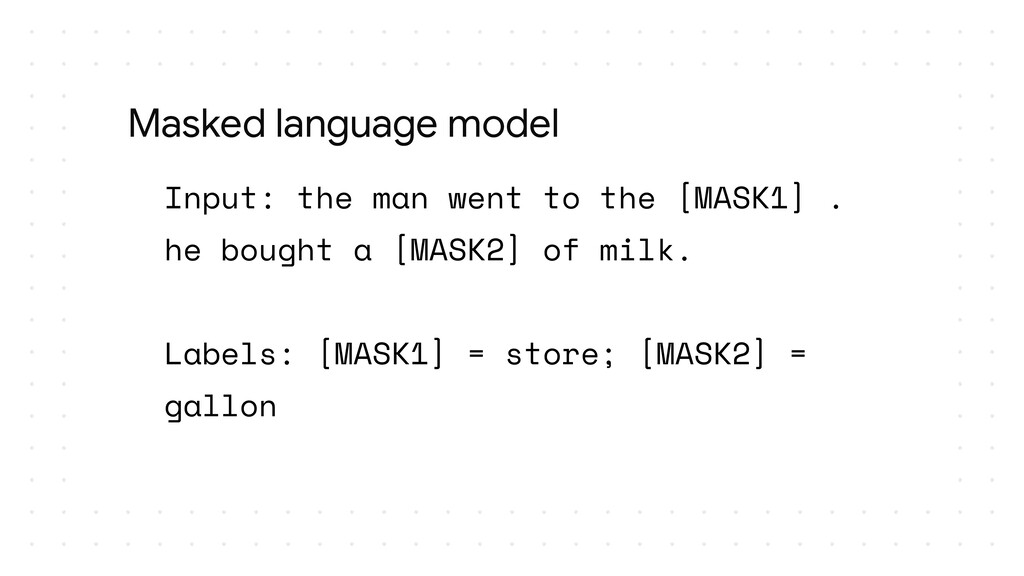 Input: the man went to the [MASK1] . he bought ...