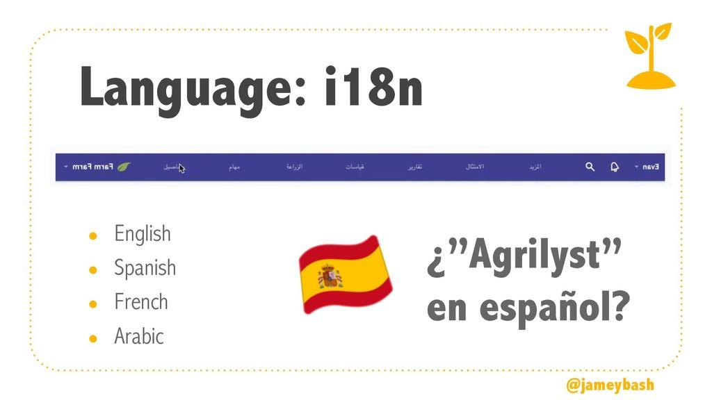 """Language: i18n ¿""""Agrilyst"""" en español? ● Englis..."""