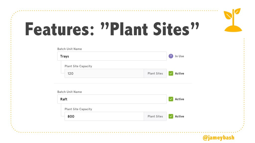 "Features: ""Plant Sites"" @jameybash"