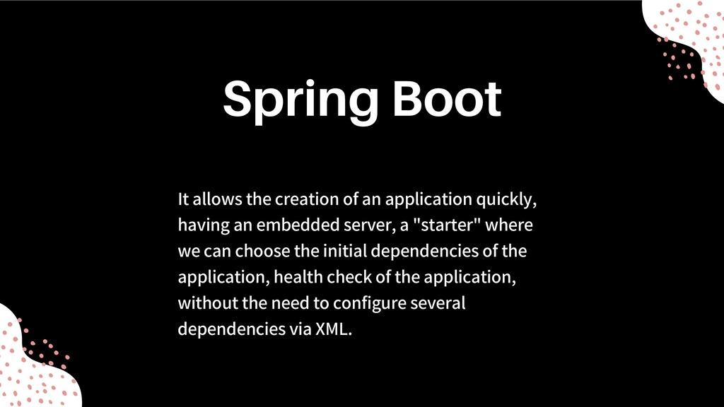 It allows the creation of an application quickl...