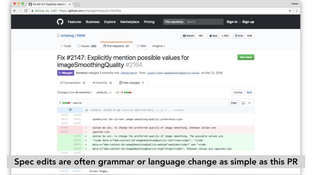 Spec edits are often grammar or language change...
