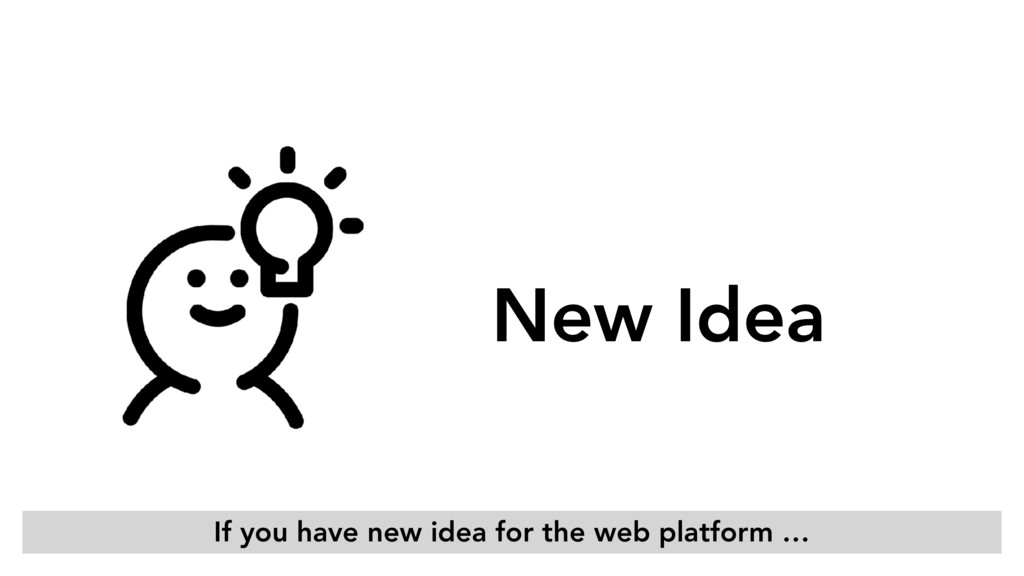 New Idea If you have new idea for the web platf...
