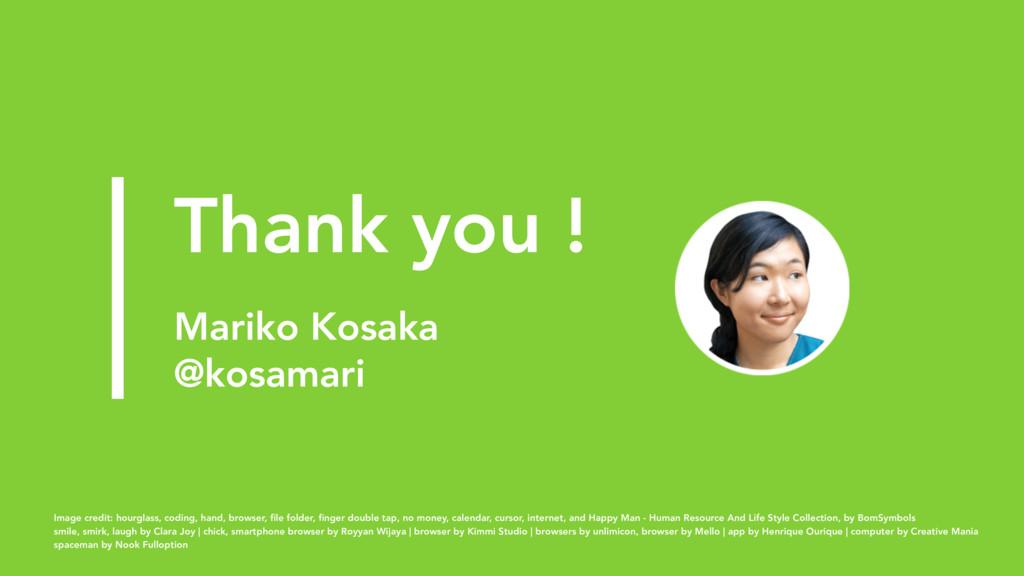 Thank you !  Mariko Kosaka @kosamari Image cre...