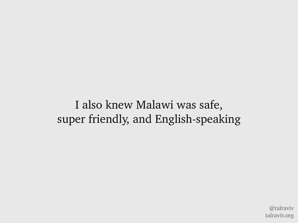 @talraviv talraviv.org I also knew Malawi was s...
