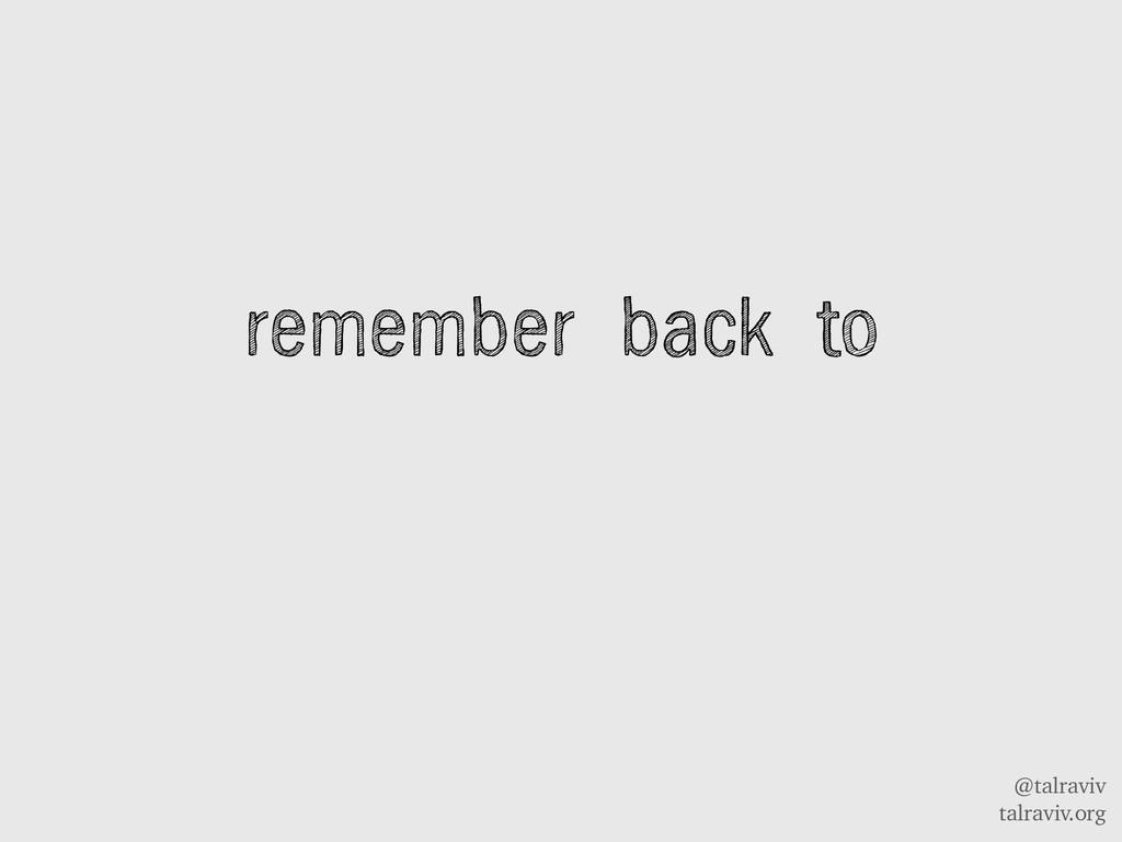 @talraviv talraviv.org remember back to