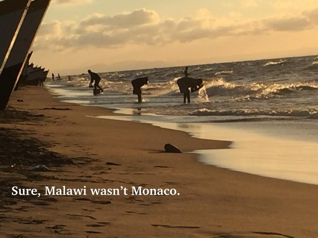 @talraviv talraviv.org Sure, Malawi wasn't Mona...