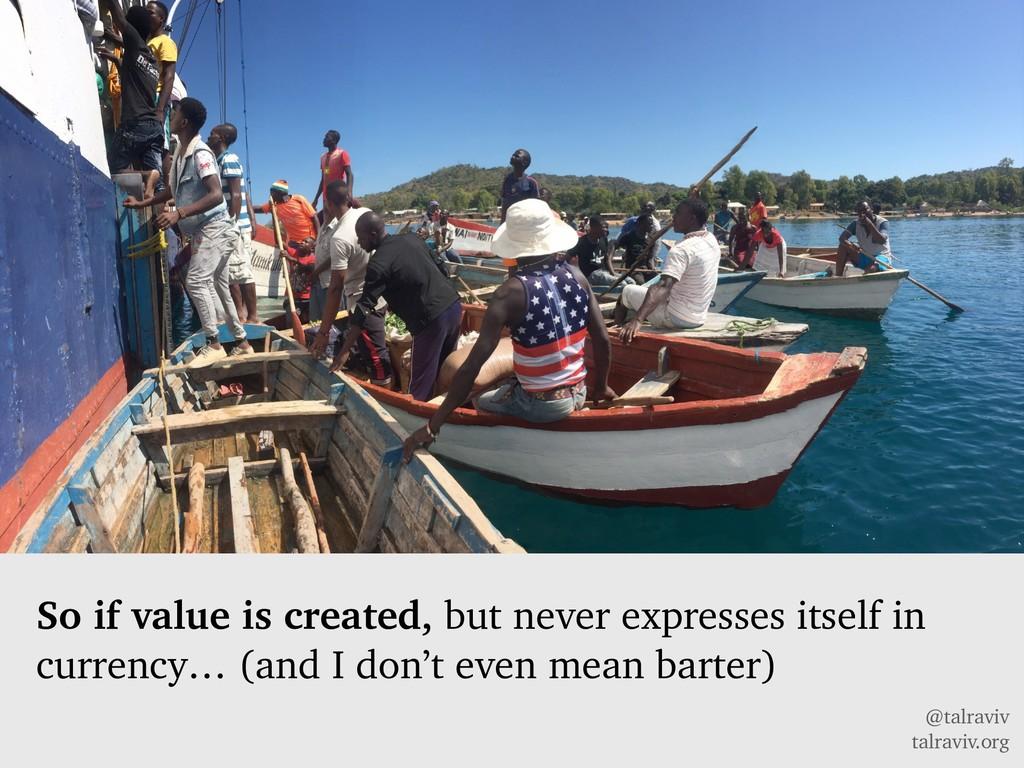 @talraviv talraviv.org So if value is created, ...