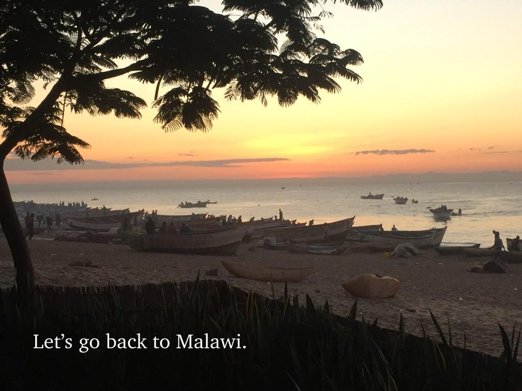 @talraviv talraviv.org Let's go back to Malawi.