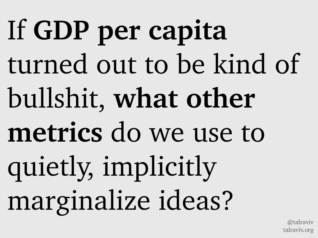 @talraviv talraviv.org If GDP per capita turned...