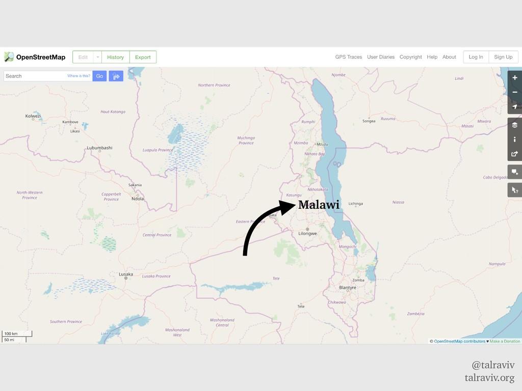 @talraviv talraviv.org Malawi