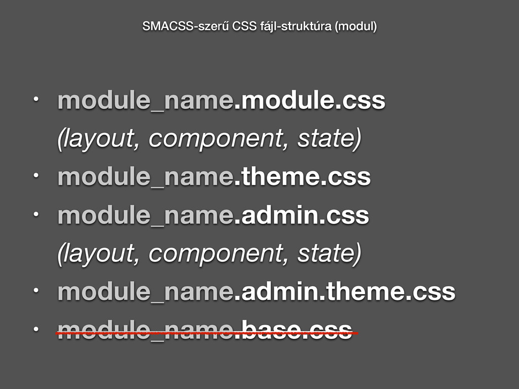 • module_name.module.css  (layout, component, ...