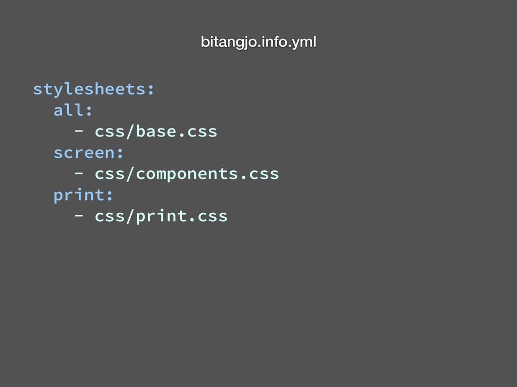 bitangjo.info.yml stylesheets: all: - css/base....
