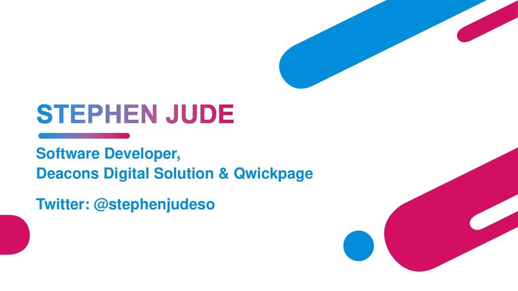 Software Developer, Deacons Digital Solution & ...