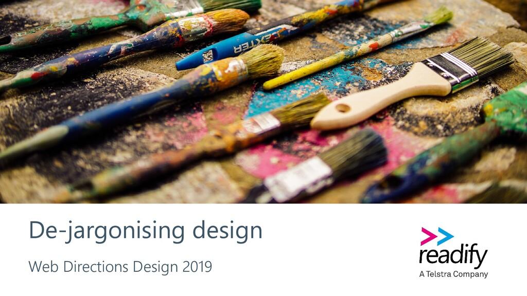 De-jargonising design Web Directions Design 2019