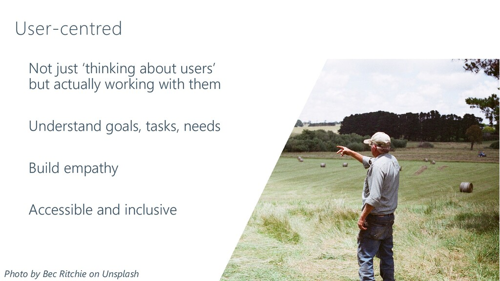 Not just 'thinking about users' but actually wo...