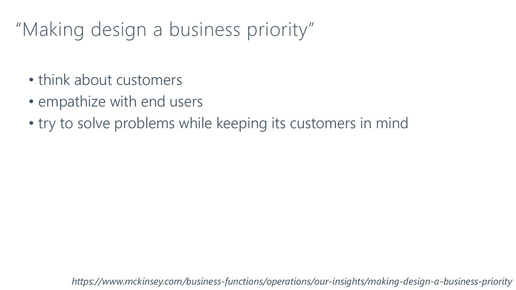 """""""Making design a business priority"""" • think abo..."""