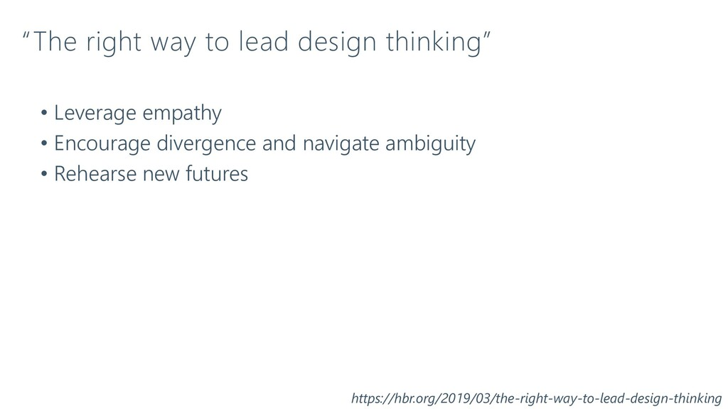 """""""The right way to lead design thinking"""" • Lever..."""