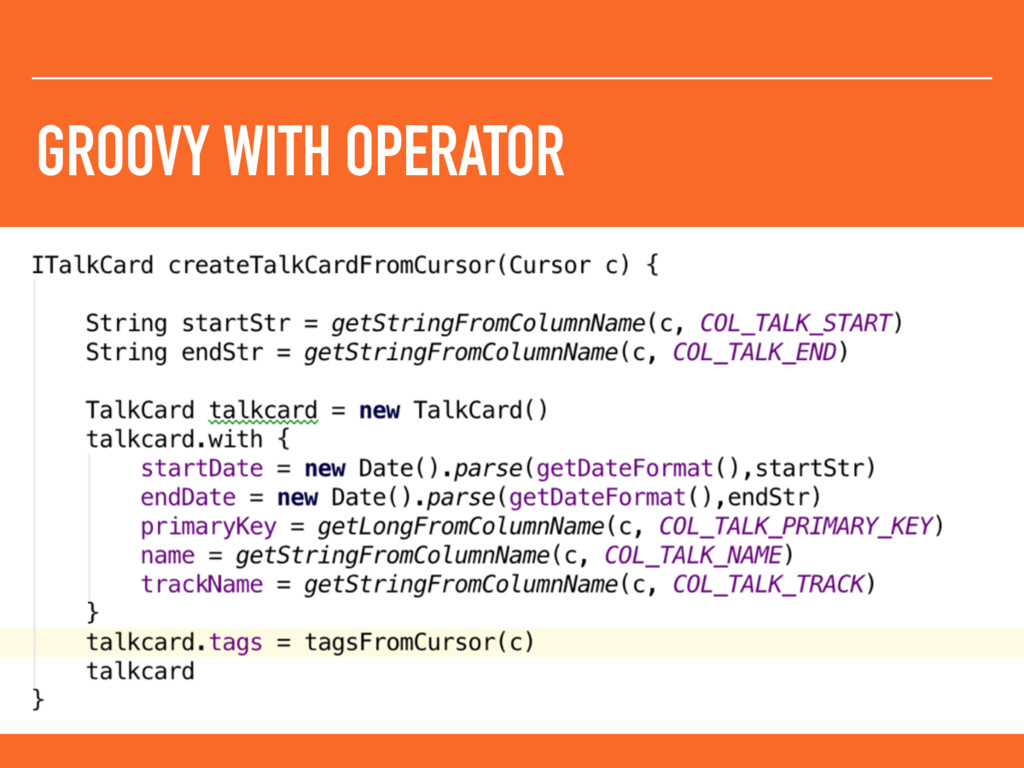 GROOVY WITH OPERATOR
