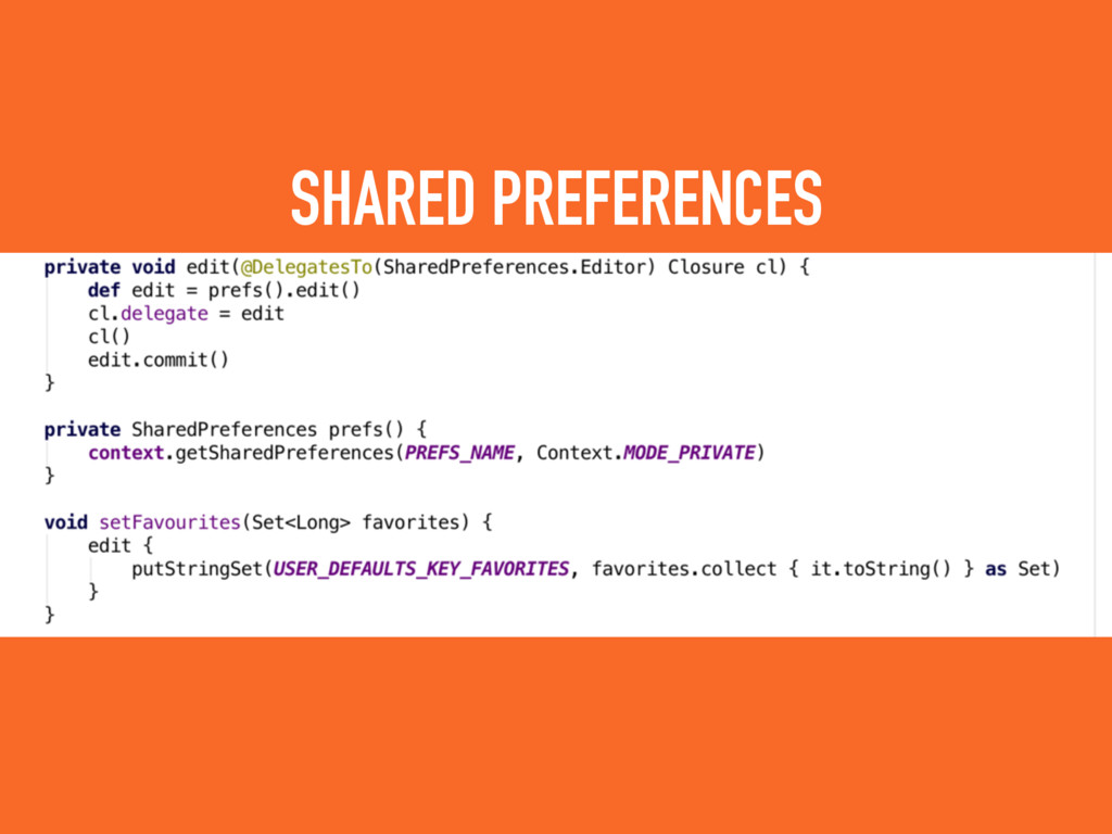 SHARED PREFERENCES