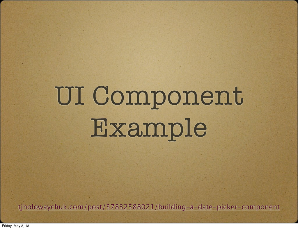 UI Component Example tjholowaychuk.com/post/378...