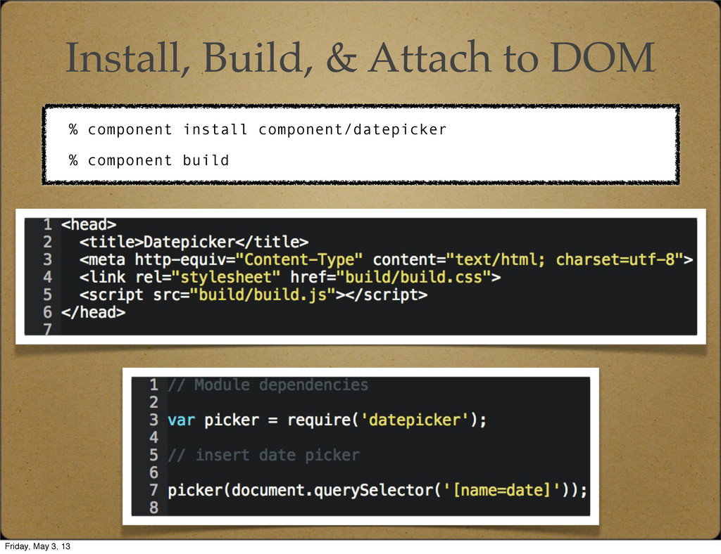 Install, Build, & Attach to DOM % component ins...