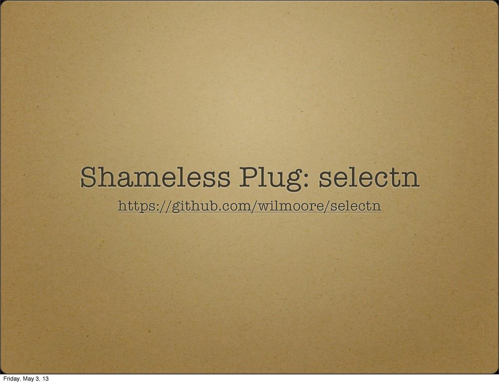 Shameless Plug: selectn https://github.com/wilm...