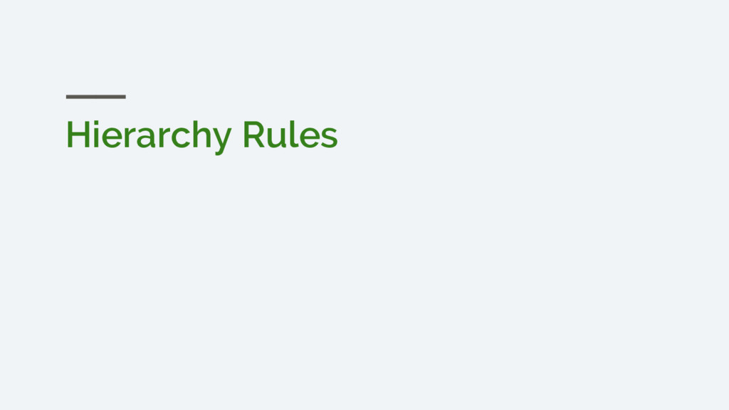Hierarchy Rules