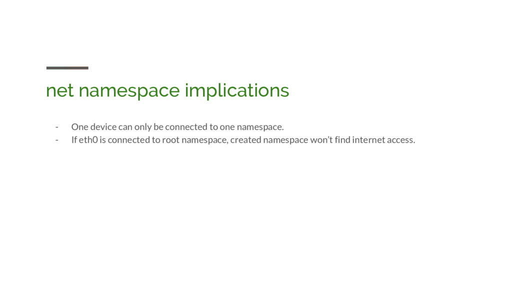 net namespace implications - One device can onl...