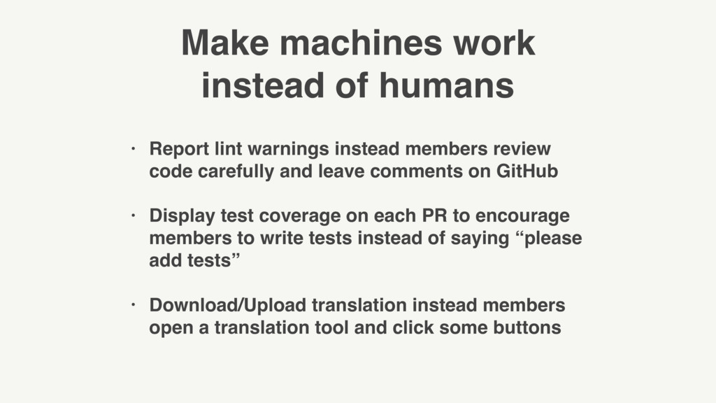 Make machines work instead of humans • Report l...