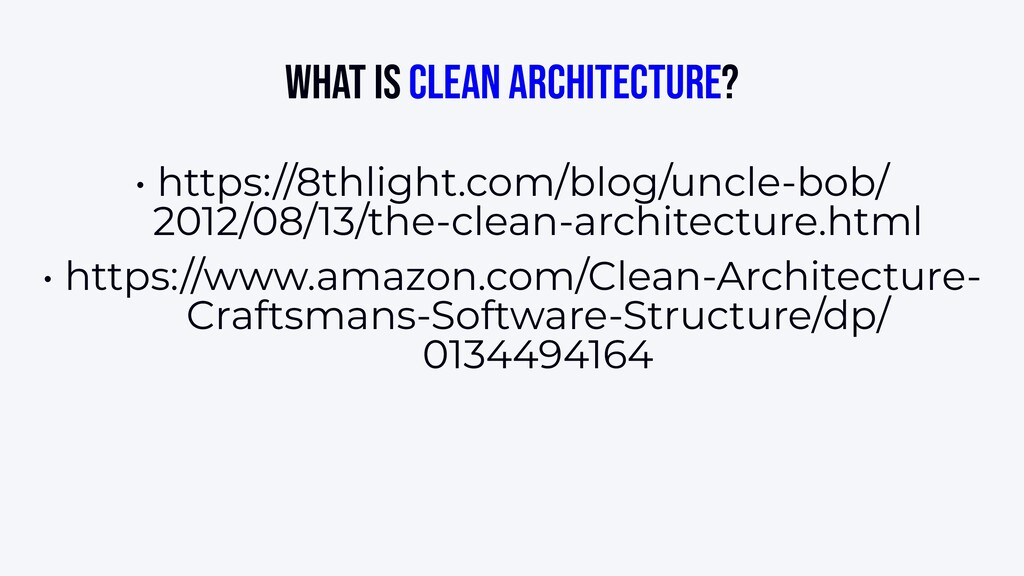 What is Clean Architecture? • https://8thlight....