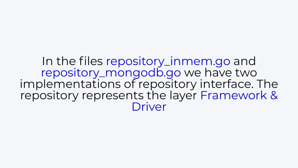 In the files repository_inmem.go and repository_...