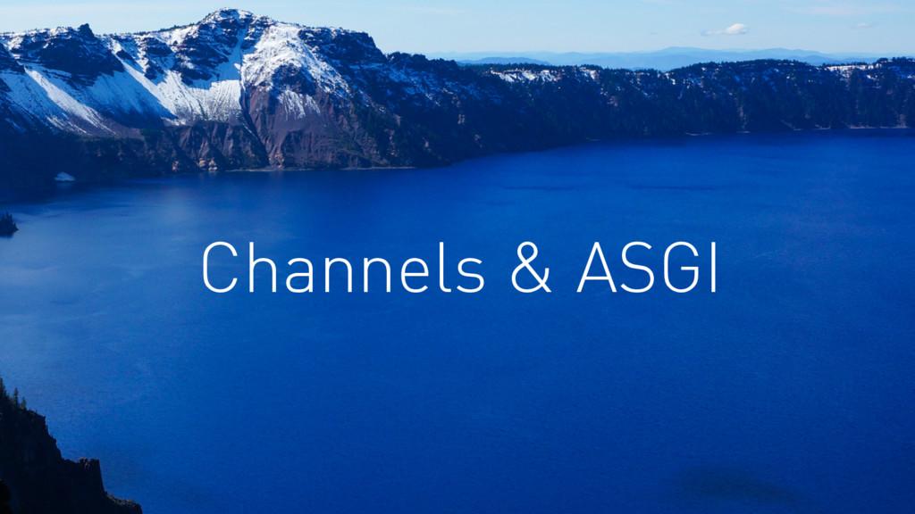 Channels & ASGI