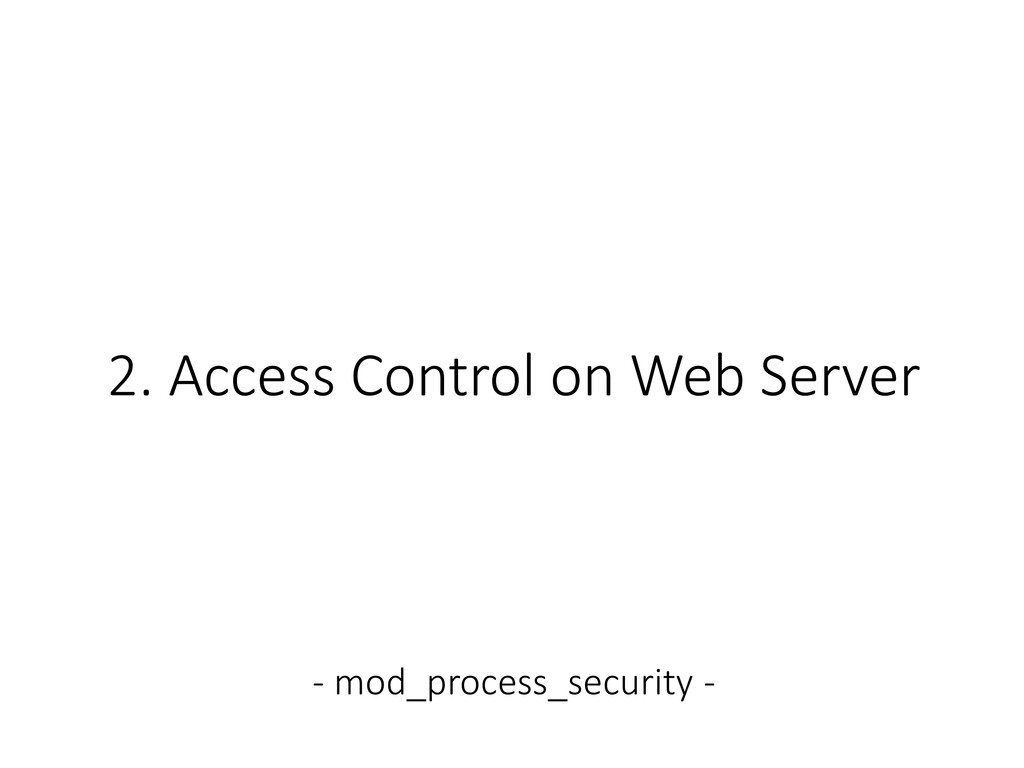 2. Access Control on Web Server - mod_process_s...