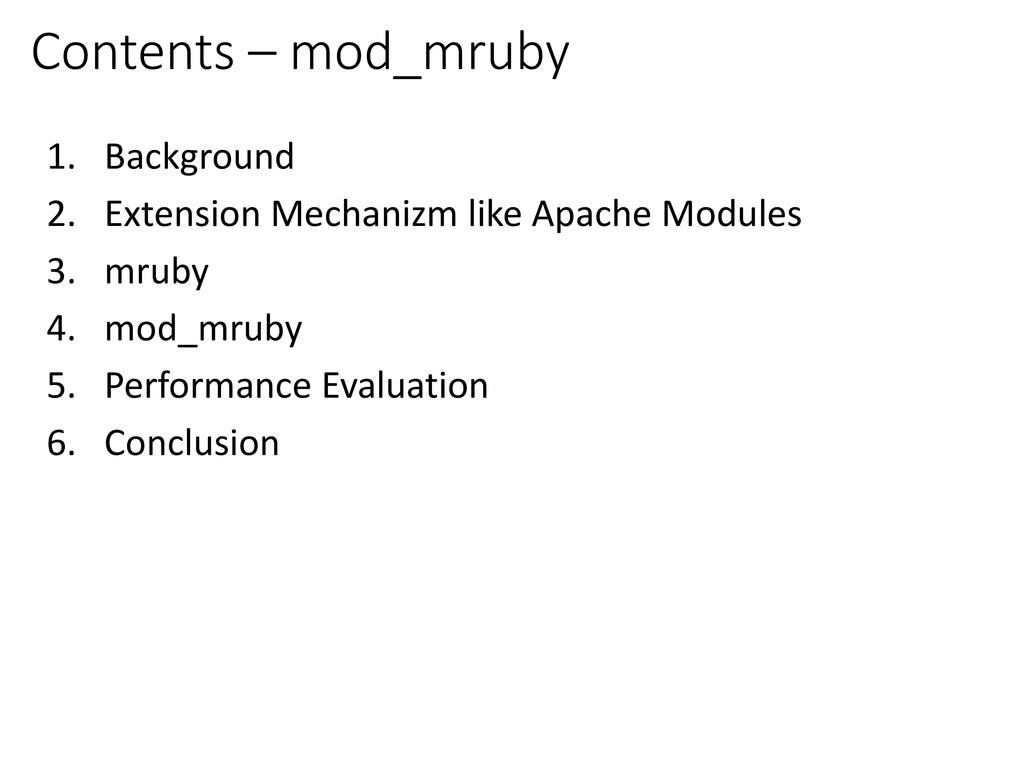 Contents – mod_mruby 1. Background 2. Extension...