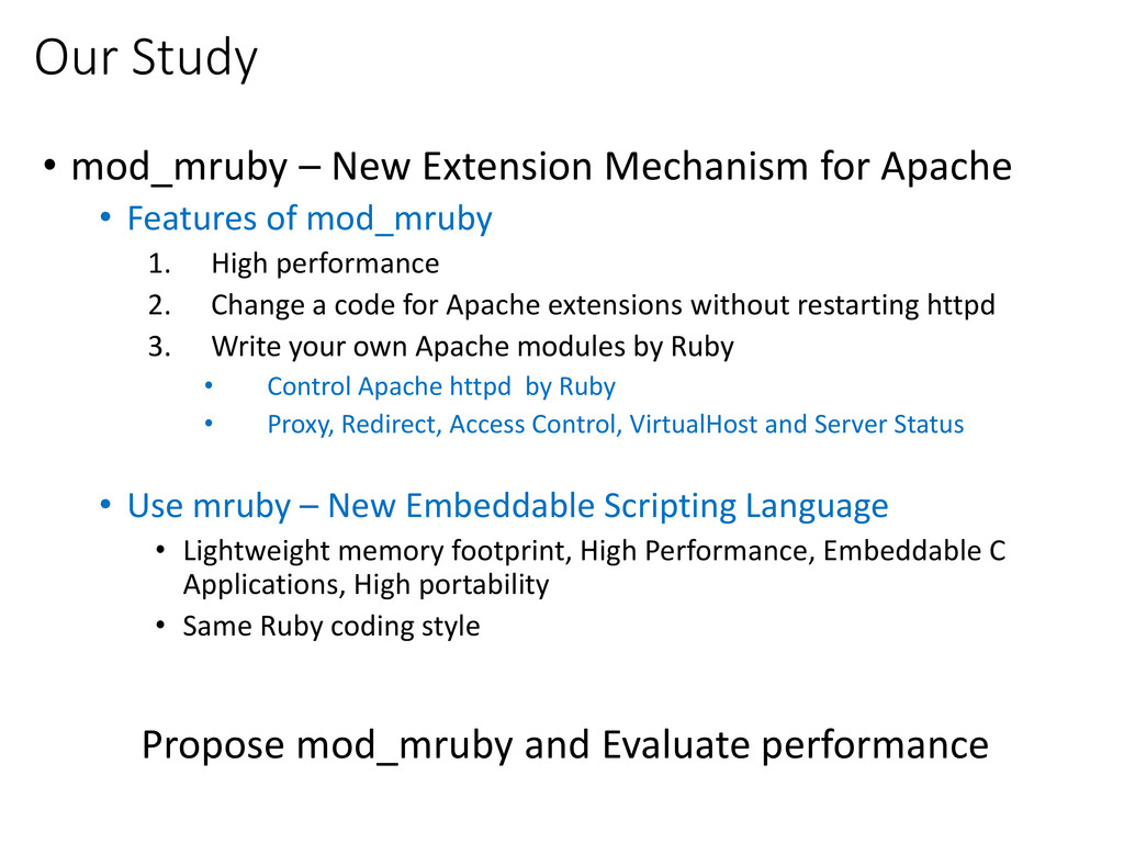 Our Study • mod_mruby – New Extension Mechanism...