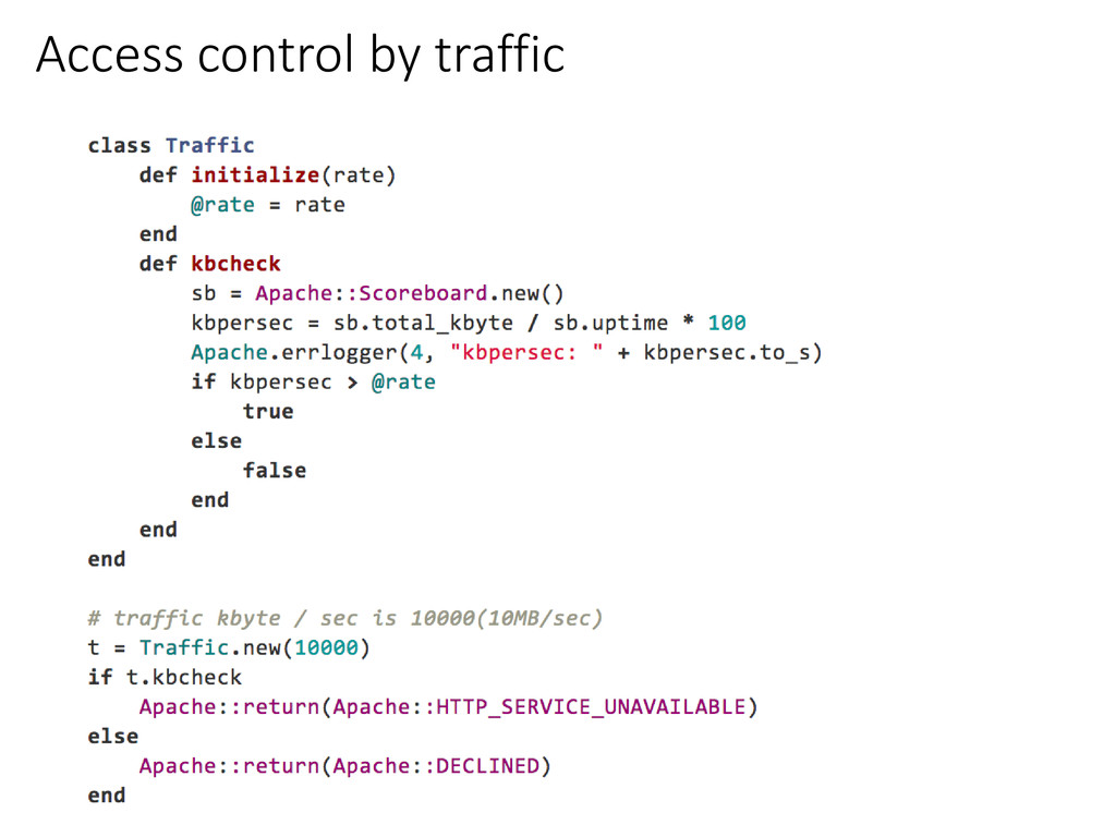 Access control by traffic