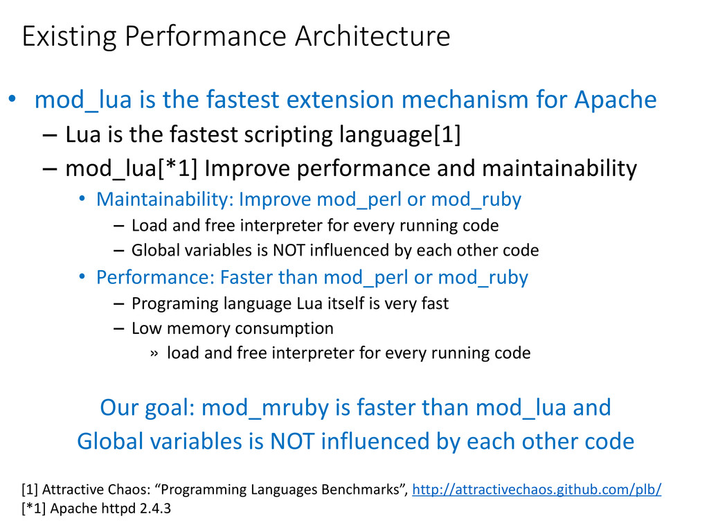 Existing Performance Architecture • mod_lua is ...