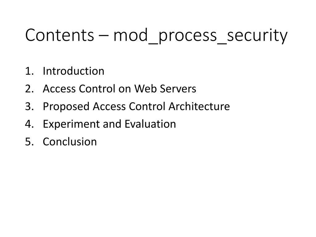 Contents – mod_process_security 1. Introduction...
