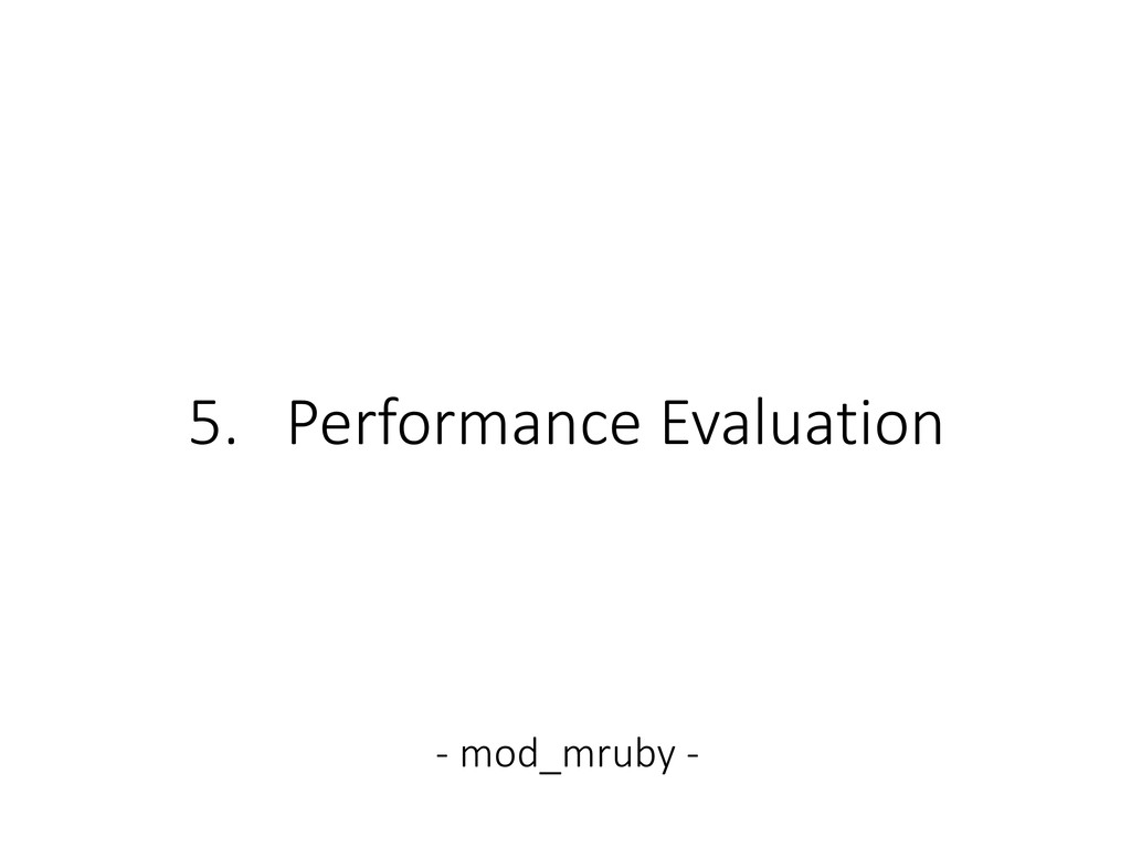 5. Performance Evaluation - mod_mruby -