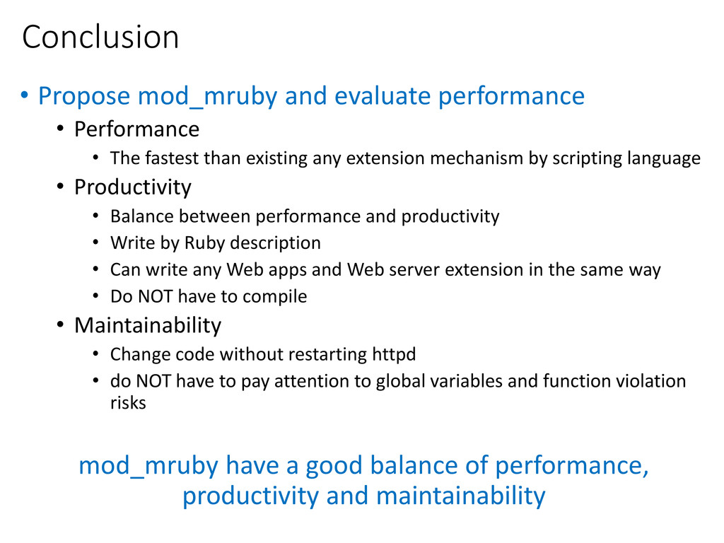 Conclusion • Propose mod_mruby and evaluate per...