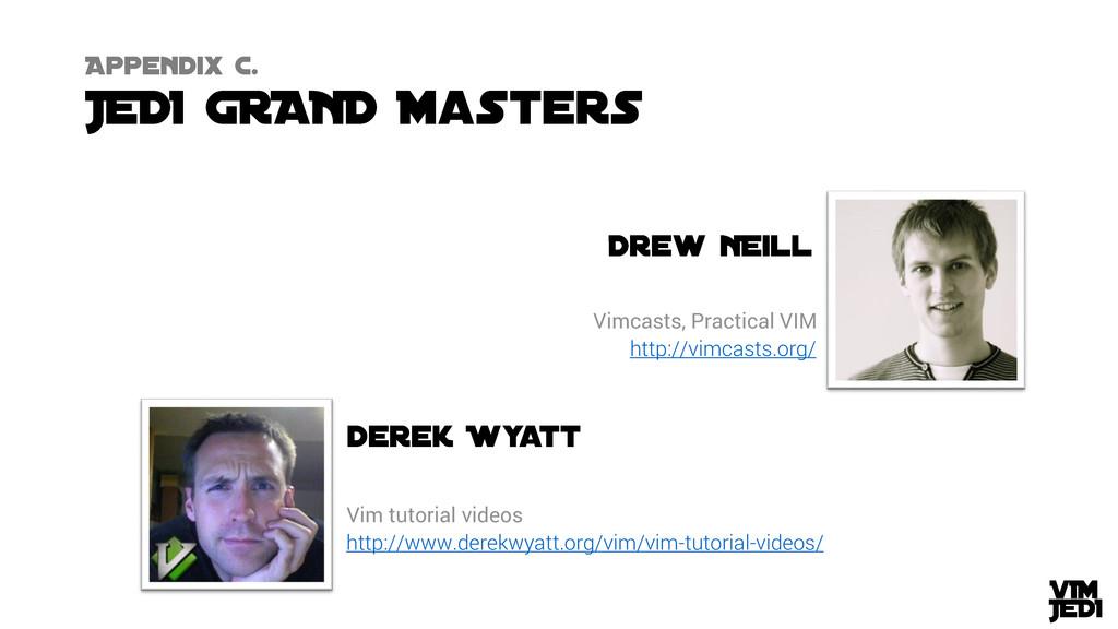 http://www.derekwyatt.org/vim/vim-tutorial-vide...