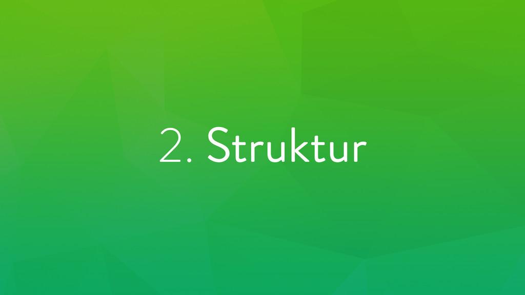 2. Struktur