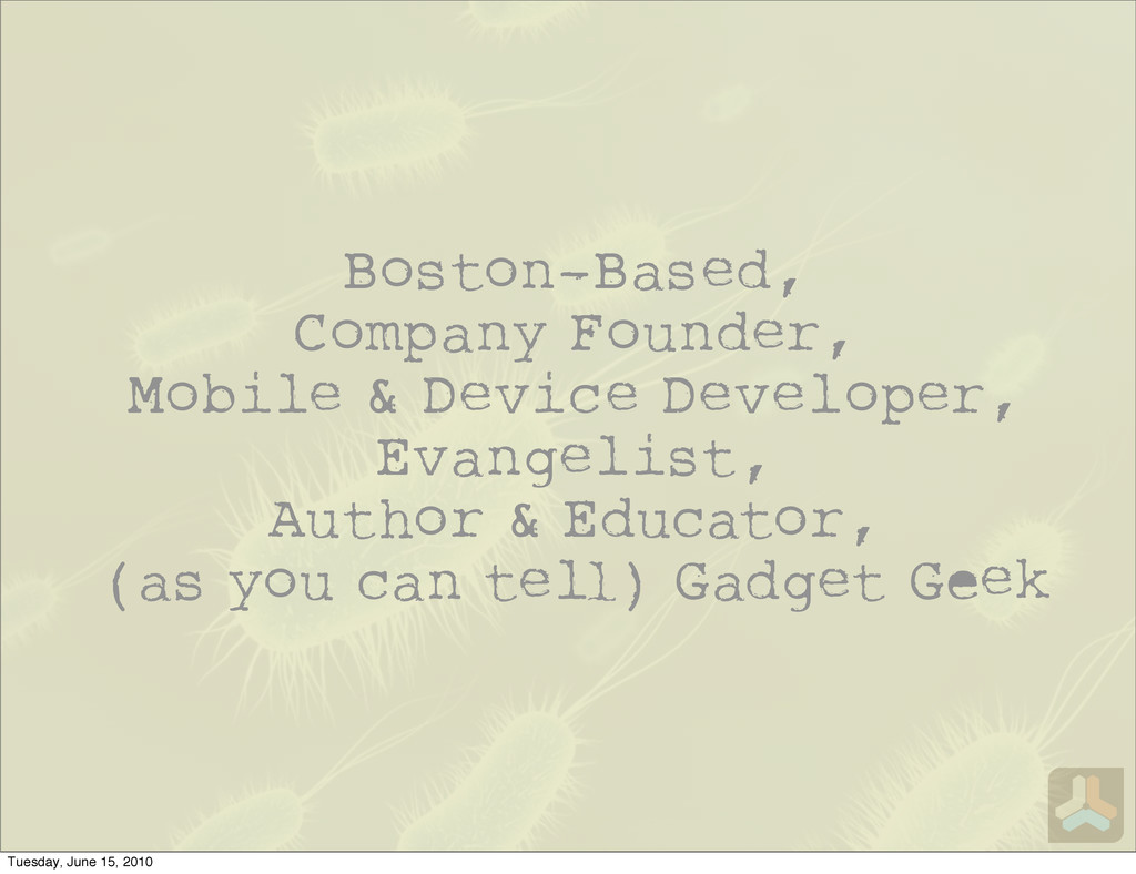 Boston-Based, Company Founder, Mobile & Device ...