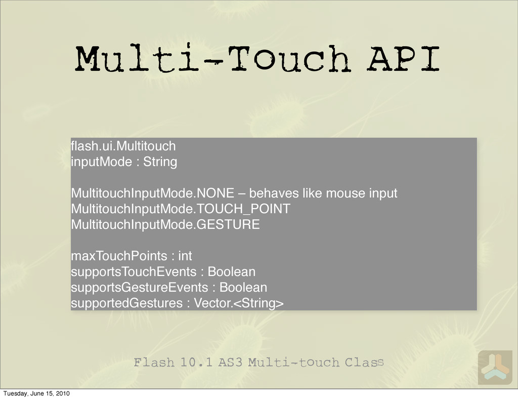 Multi-Touch API Flash 10.1 AS3 Multi-touch Cla ...
