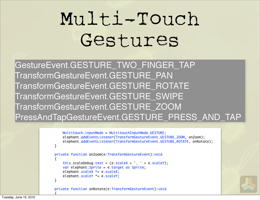 Multi-Touch Gestures GestureEvent.GESTURE_TWO_F...
