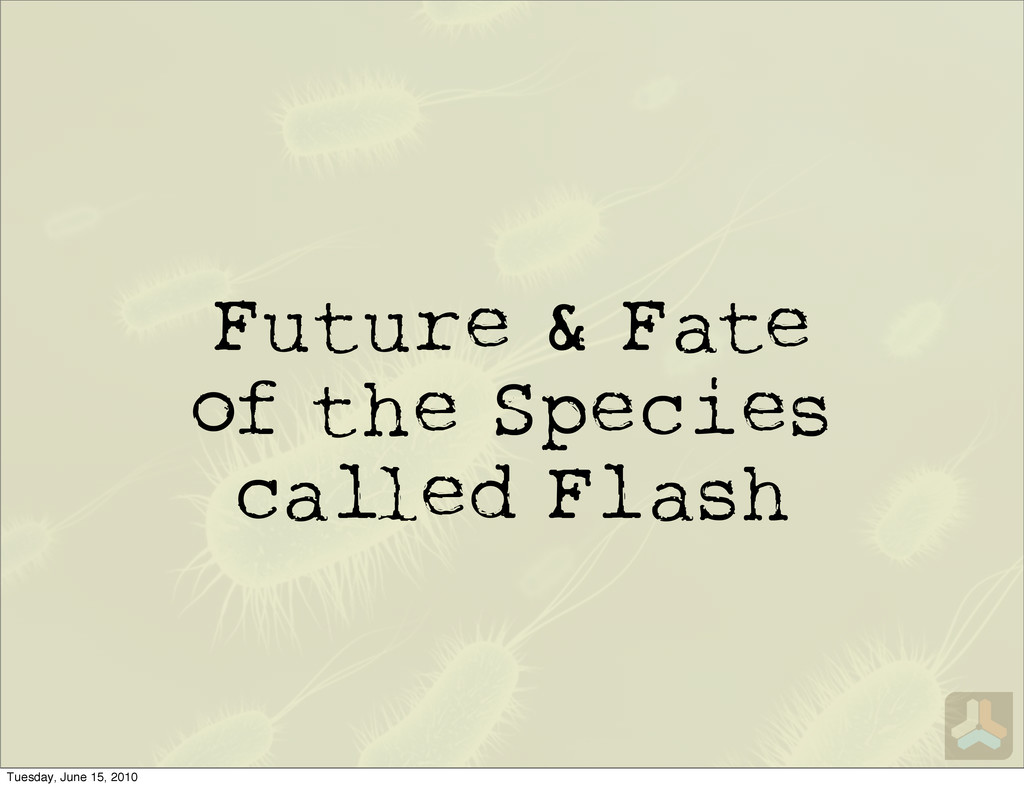 Future & Fate of the Species ca ed Flash Tuesda...