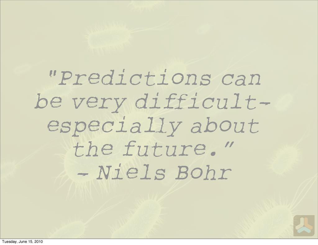 """Predictions can be very di icult— especia y ab..."