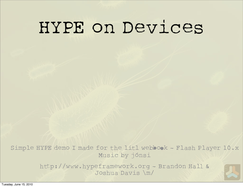 HYPE on Devices h p:// w.hypeframework.org - Br...