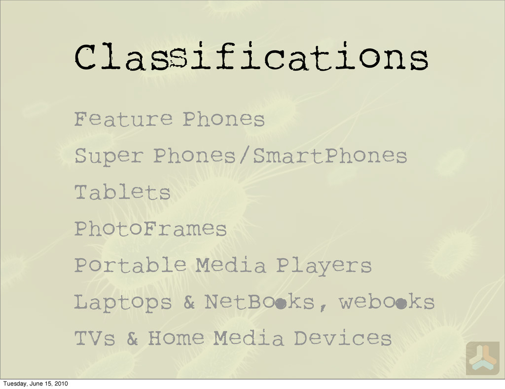 Cla ifications Feature Phones Super Phones/Smar...